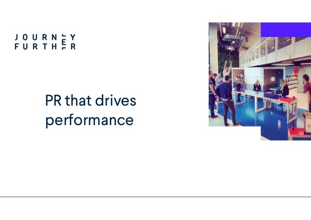 PR that drives performance