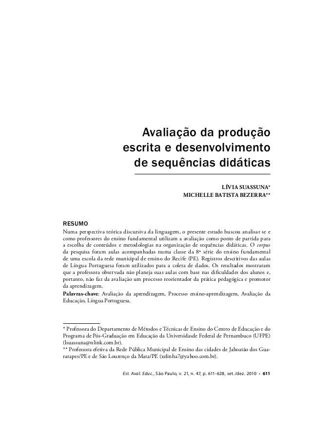 Avaliação da produção escrita e desenvolvimento de sequências didáticas LÍVIA SUASSUNA* MICHELLE BATISTA BEZERRA**  RESUMO...
