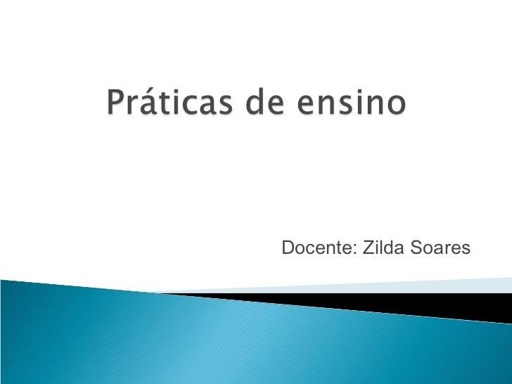 Docente: Zilda Soares