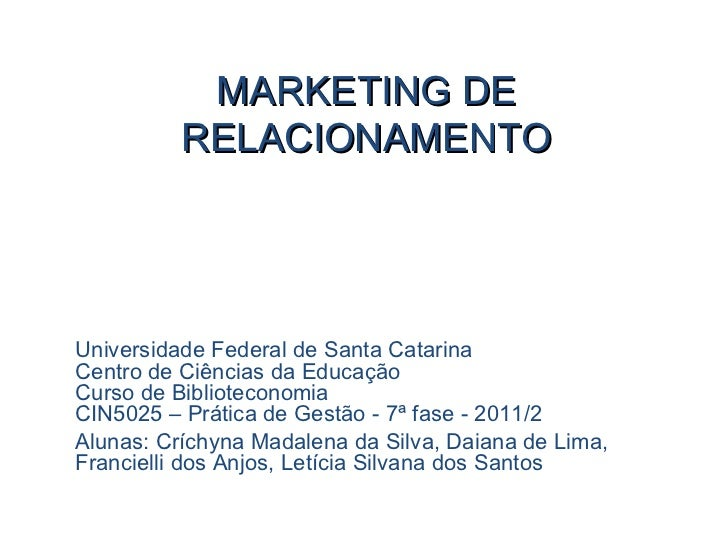 Universidade Federal de Santa Catarina Centro de Ciências da Educação  Curso de Biblioteconomia CIN5025 – Prática de Gestã...