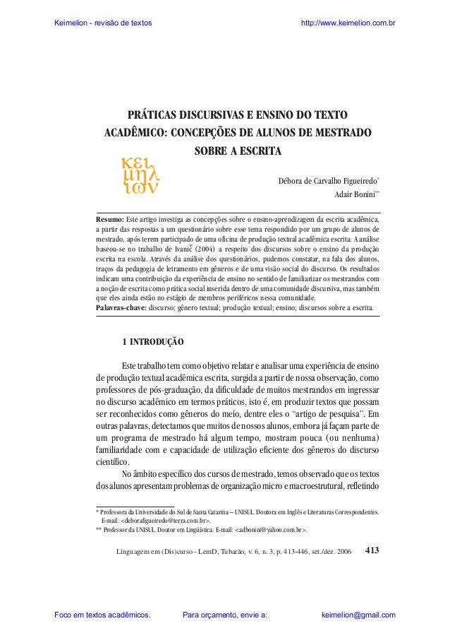 Keimelion - revisão de textos  http://www.keimelion.com.br  Figueiredo e Bonini  PRÁTICAS DISCURSIVAS E ENSINO DO TEXTO AC...