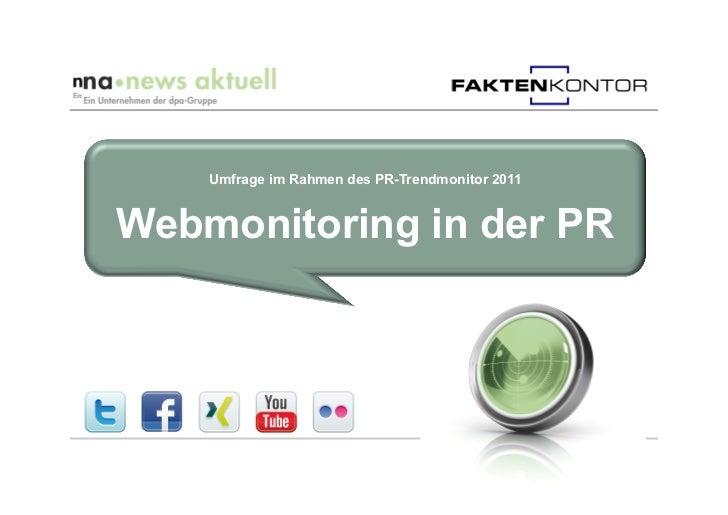 Umfrage im Rahmen des PR-Trendmonitor 2011Webmonitoring in der PR