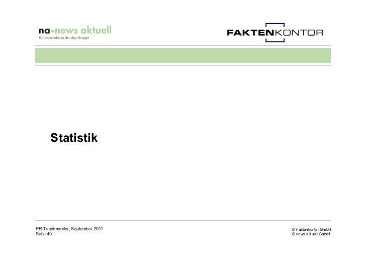 StatistikPR-Trendmonitor, September 2011   © Faktenkontor GmbHSeite 49                          © news aktuell GmbH
