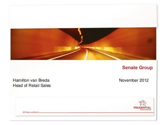Senate GroupHamilton van Breda     November 2012Head of Retail Sales