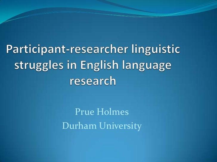 Prue HolmesDurham University