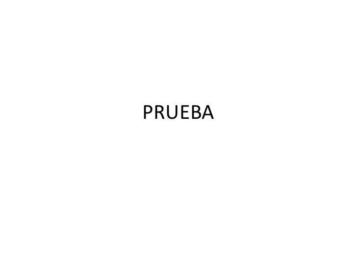 PRUEBA<br />