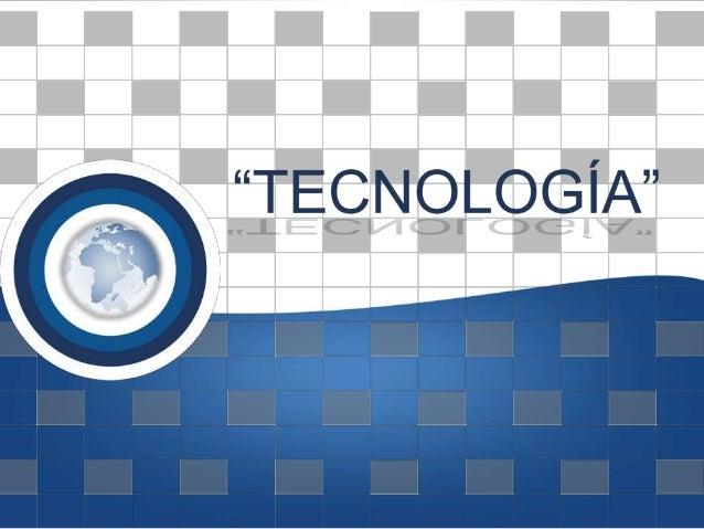 Contenido Tecnología Funciones tecnológicas Teoría económica Carreras tecnológicas Imágenes tecnológicas Video tecno...