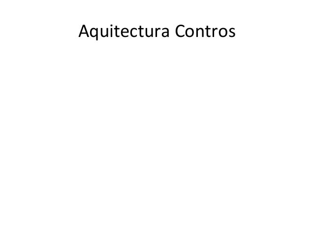 Aquitectura Contros