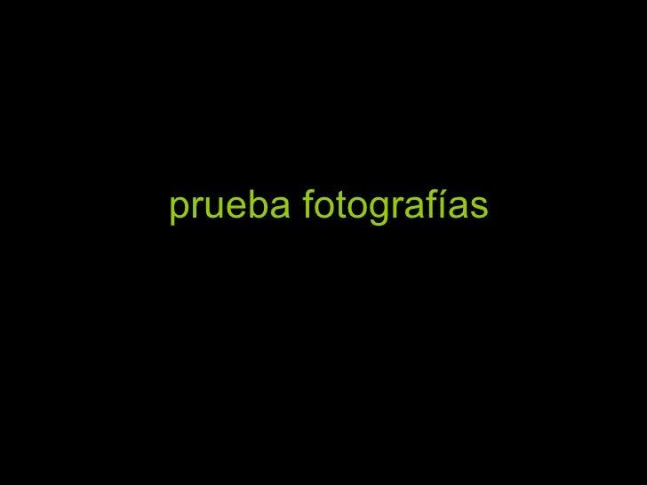 prueba fotografías por argo