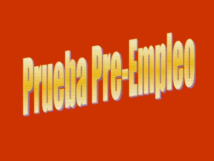Prueba Pre-Empleo
