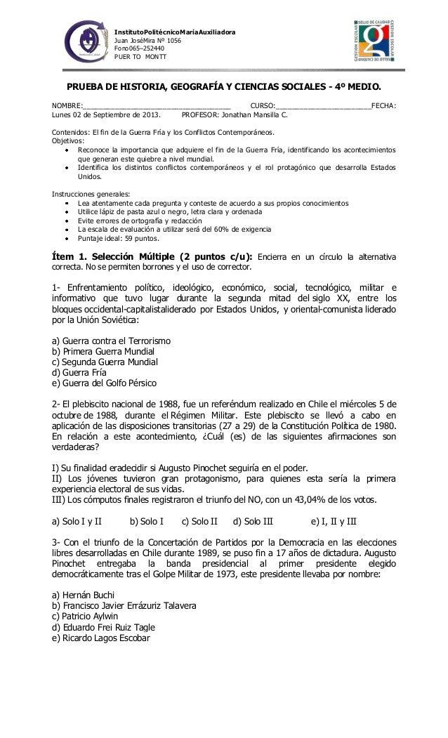 InstitutoPolitécnicoMaríaAuxiliadora Juan JoséMira Nº 1056 Fono065–252440 PUER TO MONTT  PRUEBA DE HISTORIA, GEOGRAFÍA Y C...