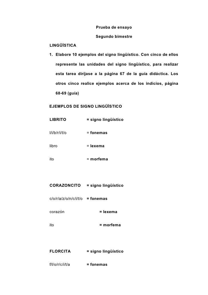 Prueba de ensayo                           Segundo bimestre  LINGÜÍSTICA  1. Elabore 10 ejemplos del signo lingüístico. Co...