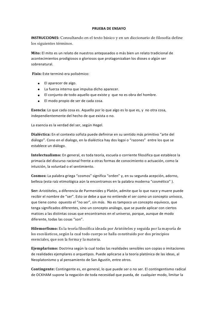 PRUEBA DE ENSAYO<br />INSTRUCCIONES: Consultando en el texto básico y en un diccionario de filosofía define los siguientes...