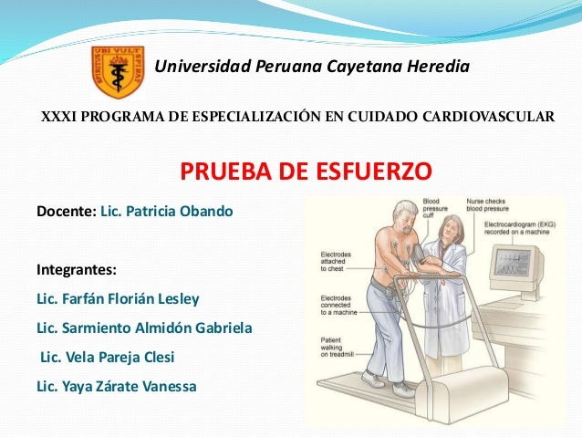 Universidad Peruana Cayetana Heredia XXXI PROGRAMA DE ESPECIALIZACIÓN EN CUIDADO CARDIOVASCULAR Docente: Lic. Patricia Oba...