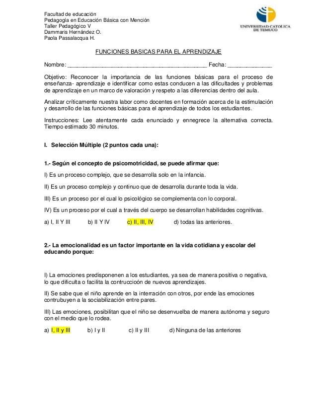 Facultad de educación Pedagogía en Educación Básica con Mención Taller Pedagógico V Dammaris Hernández O. Paola Passalacqu...