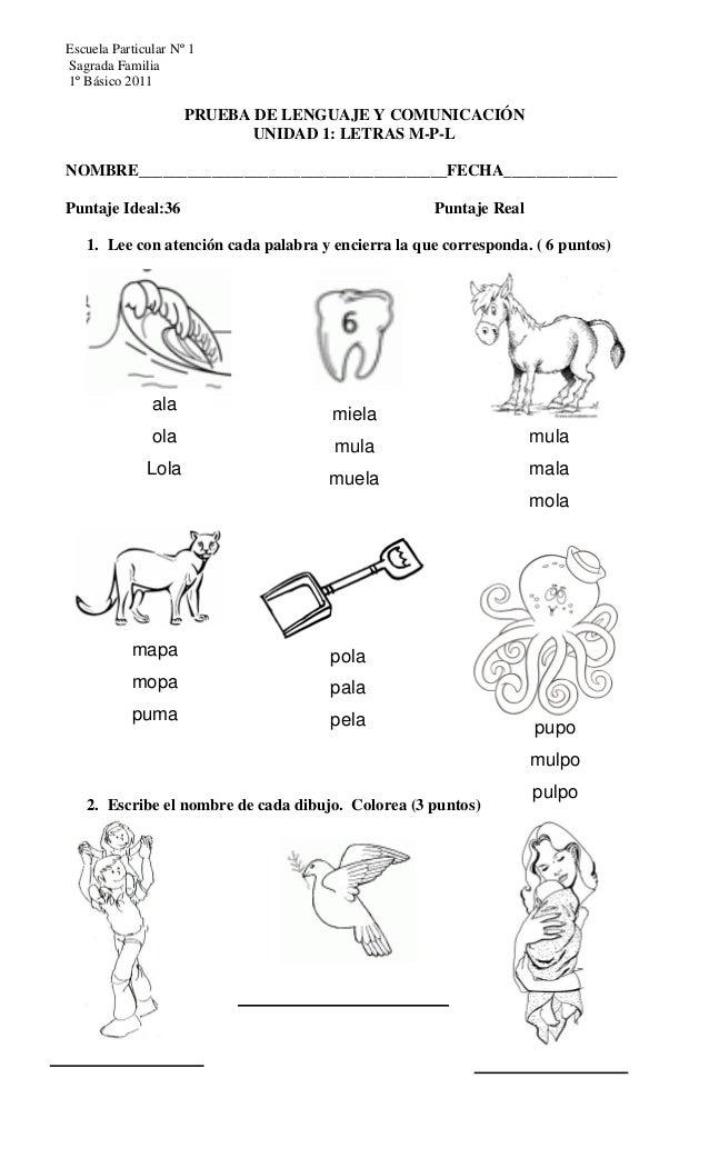 Escuela Particular Nº 1Sagrada Familia1º Básico 2011                     PRUEBA DE LENGUAJE Y COMUNICACIÓN                ...