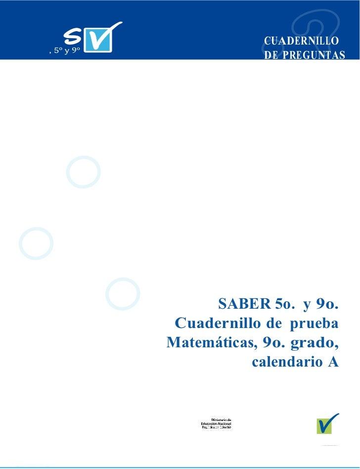 CUADERNILLO             DE PREGUNTAS      SABER 5o. y 9o. Cuadernillo de pruebaMatemáticas, 9o. grado,           calendari...
