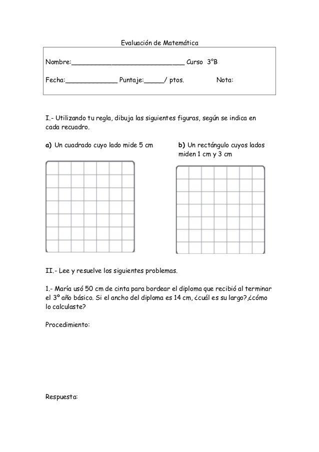 Evaluación de Matemática Nombre:____________________________ Curso 3°B Fecha:_____________ Puntaje:_____/ ptos. Nota: I.- ...
