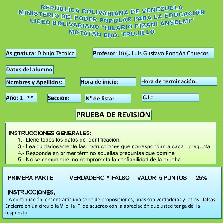 Asignatura: Dibujo Técnico            Profesor: Ing. Luis Gustavo Rondón ChuecosDatos del alumnoNombres y Apellidos:Nombre...