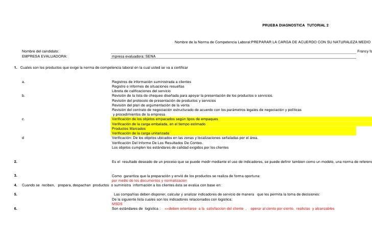 PRUEBA DIAGNOSTICA  TUTORIAL 2Nombre de la Norma de Competencia Laboral:PREPARAR LA CARGA DE ACUERDO CON SU NATURALEZA MED...