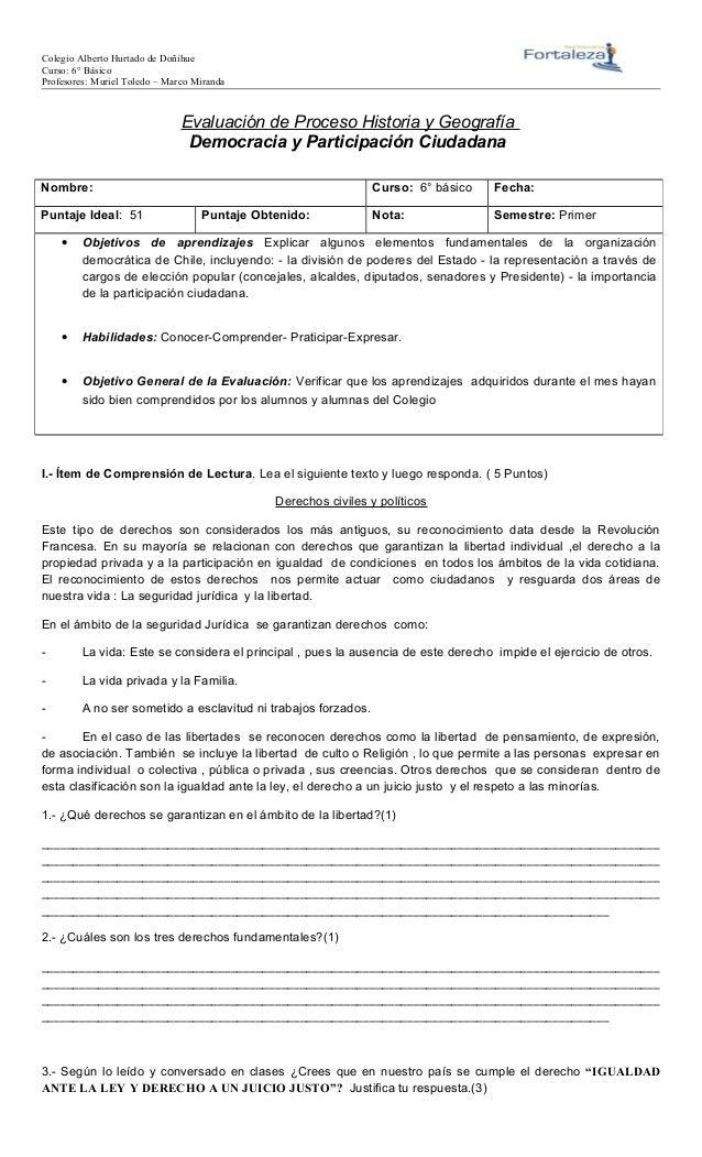 Colegio Alberto Hurtado de Doñihue Curso: 6° Básico Profesores: Muriel Toledo – Marco Miranda Evaluación de Proceso Histor...