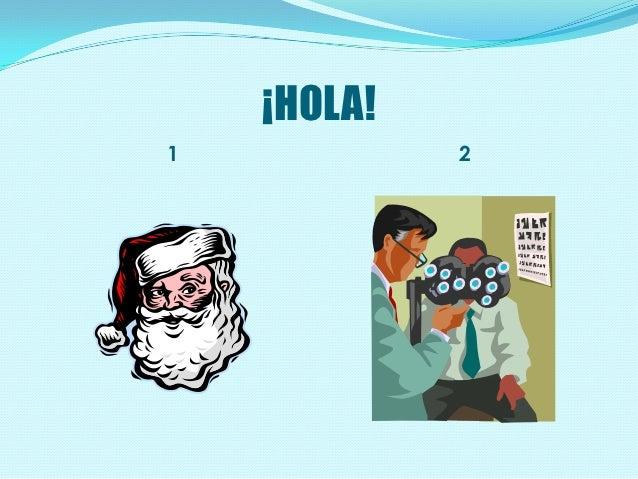 ¡HOLA!1            2