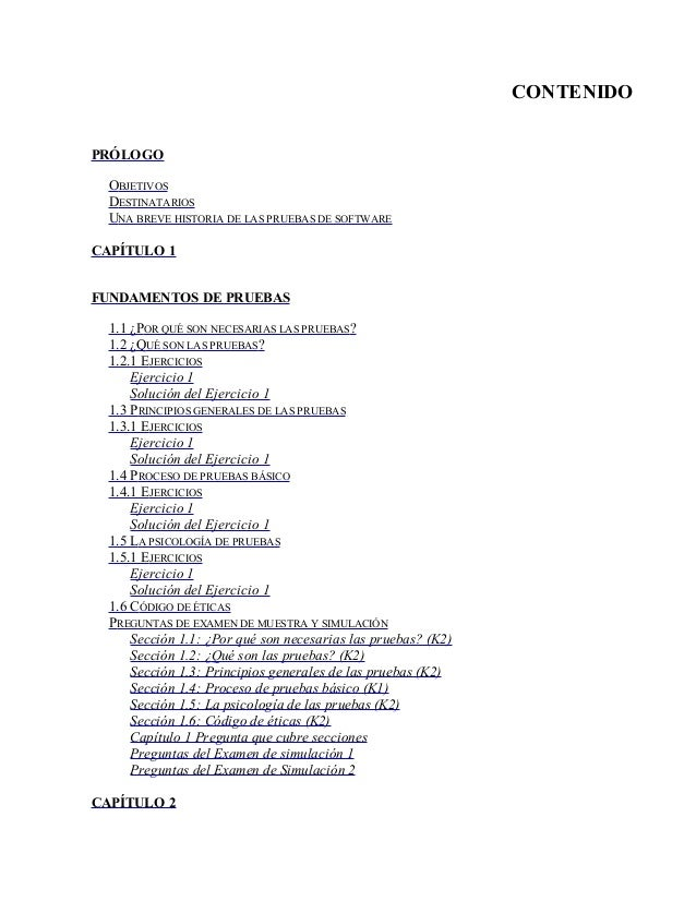 CONTENIDO PRÓLOGO OBJETIVOS DESTINATARIOS UNA BREVE HISTORIA DE LAS PRUEBAS DE SOFTWARE CAPÍTULO 1 FUNDAMENTOS DE PRUEBAS ...