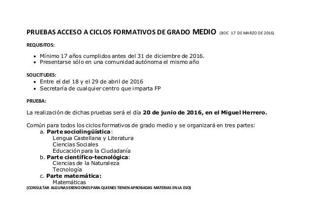 PRUEBAS ACCESO A CICLOS FORMATIVOS DE GRADO MEDIO (BOC 17 DE MARZO DE 2016) REQUISITOS:  Mínimo 17 años cumplidos antes d...