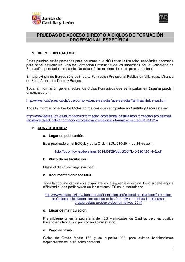 1 PRUEBAS DE ACCESO DIRECTO A CICLOS DE FORMACIÓN PROFESIONAL ESPECÍFICA. 1. BREVE EXPLICACIÓN: Estas pruebas están pensad...