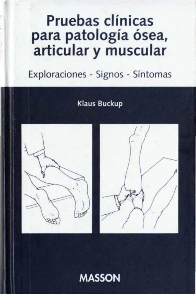 Pruebas clínicas para patología ósea, art·cular y musc lar Exploraciones - Signos - Síntomas