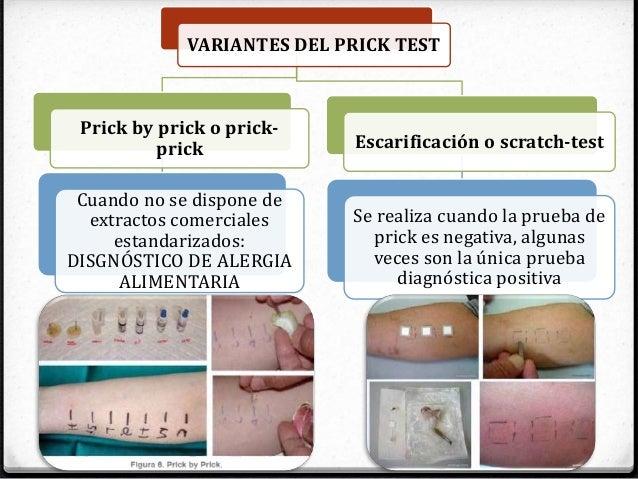VARIANTES DEL PRICK TEST Prick by prick o prick- prick Cuando no se dispone de extractos comerciales estandarizados: DISGN...
