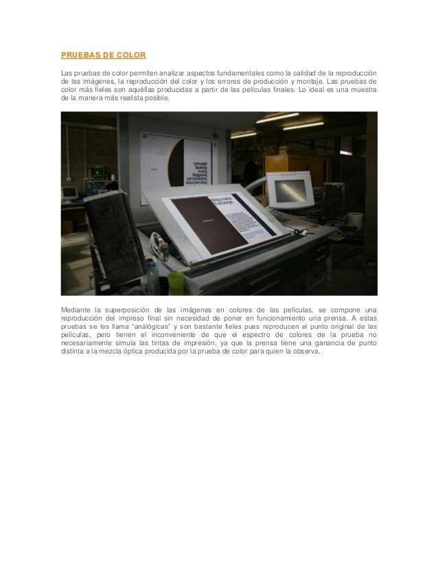 PRUEBAS DE COLORLas pruebas de color permiten analizar aspectos fundamentales como la calidad de la reproducciónde las imá...