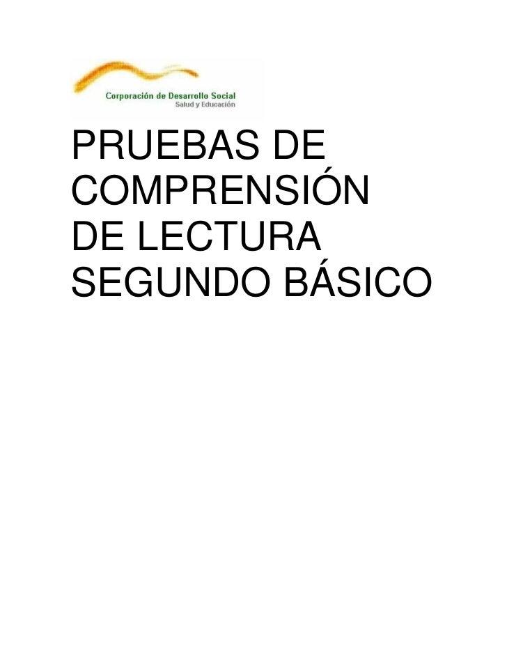 PRUEBAS DECOMPRENSIÓNDE LECTURASEGUNDO BÁSICO