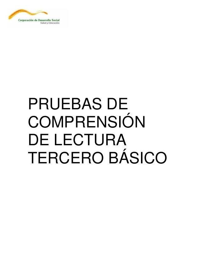 PRUEBAS DE COMPRENSIÓN DE LECTURA TERCERO BÁSICO