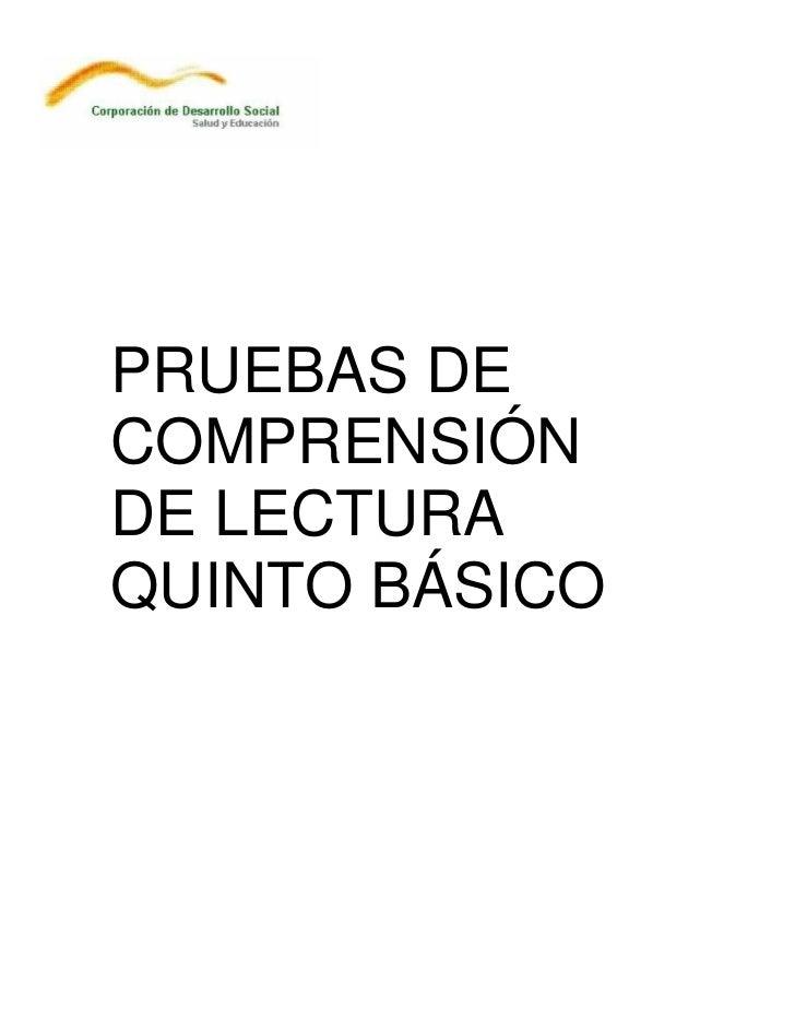 PRUEBAS DECOMPRENSIÓNDE LECTURAQUINTO BÁSICO