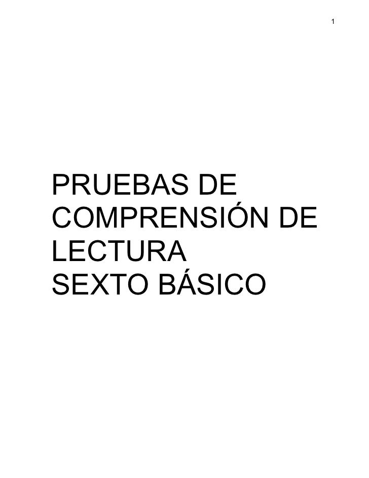 1PRUEBAS DECOMPRENSIÓN DELECTURASEXTO BÁSICO