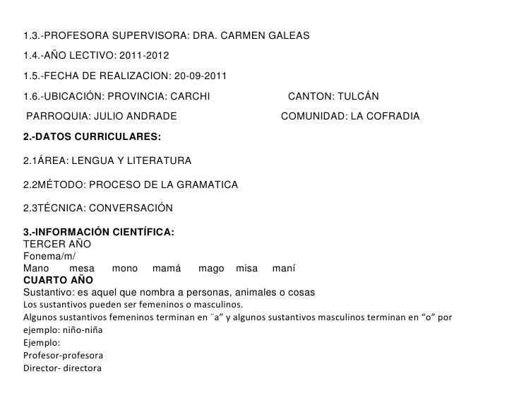 1.3.-PROFESORA SUPERVISORA: DRA. CARMEN GALEAS1.4.-AÑO LECTIVO: 2011-20121.5.-FECHA DE REALIZACION: 20-09-20111.6.-UBICACI...