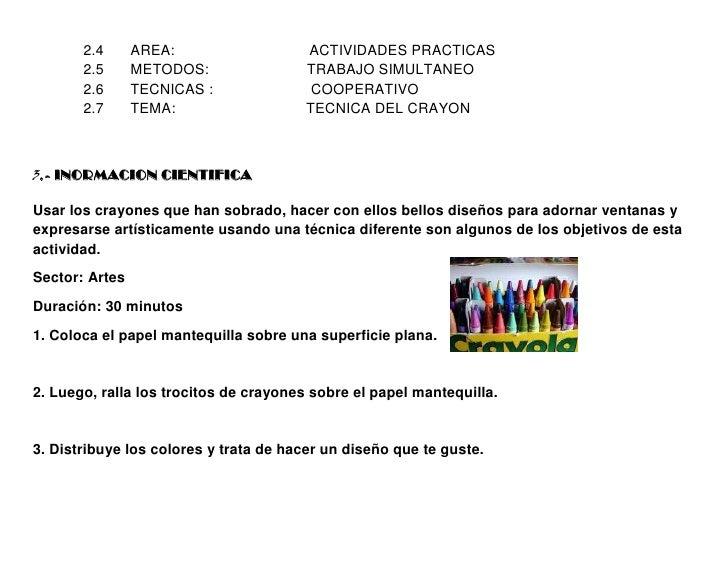2.4      AREA:                  ACTIVIDADES PRACTICAS       2.5      METODOS:               TRABAJO SIMULTANEO       2.6  ...