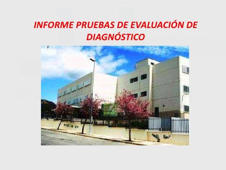Pruebas de evaluación de diagnostico