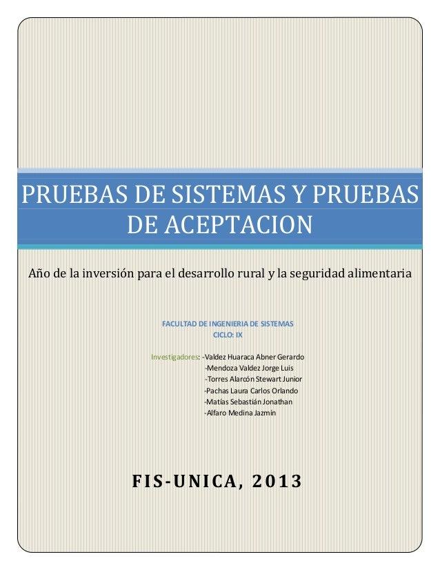FACULTAD DE INGENIERIA DE SISTEMAS CICLO: IX Investigadores: -Valdez Huaraca Abner Gerardo -Mendoza Valdez Jorge Luis -Tor...