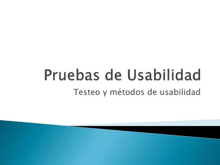 Testeo y métodos de usabilidad