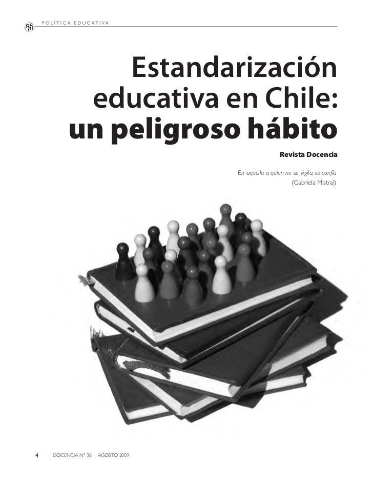 Estandarización          educativa en Chile:         un peligroso hábito                                                  ...