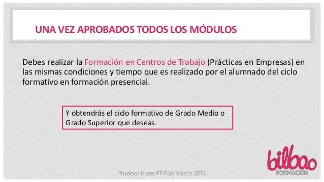 Pruebas Libres Fp Pais Vasco 2013 En Bilbao Formacion