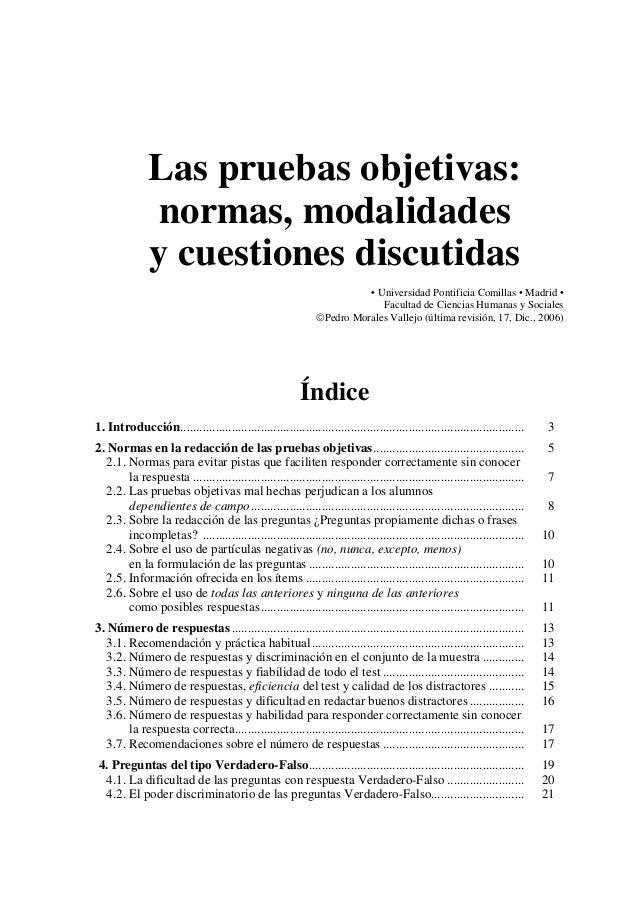 Las pruebas objetivas: normas, modalidades y cuestiones discutidas • Universidad Pontificia Comillas • Madrid • Facultad d...