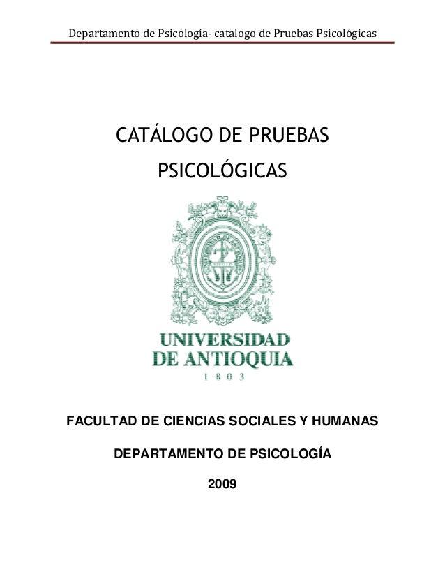 Departamento de Psicología- catalogo de Pruebas Psicológicas         CATÁLOGO DE PRUEBAS                 PSICOLÓGICASFACUL...