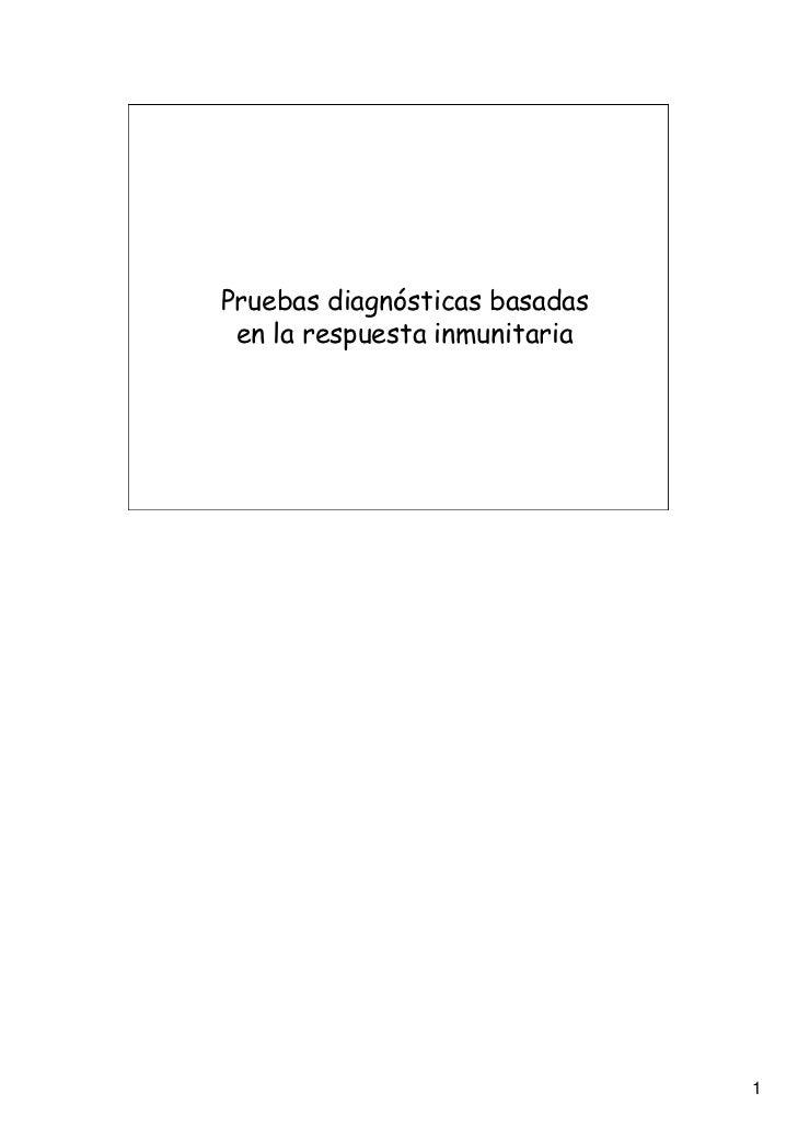 Pruebas diagnósticas basadas en la respuesta inmunitaria                               1