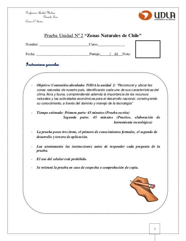 """Profesoras: Anabel Molina  Daniela Toro  Curso: 5° básico  1  Prueba Unidad Nº 2 """"Zonas Naturales de Chile""""  Nombre: _____..."""