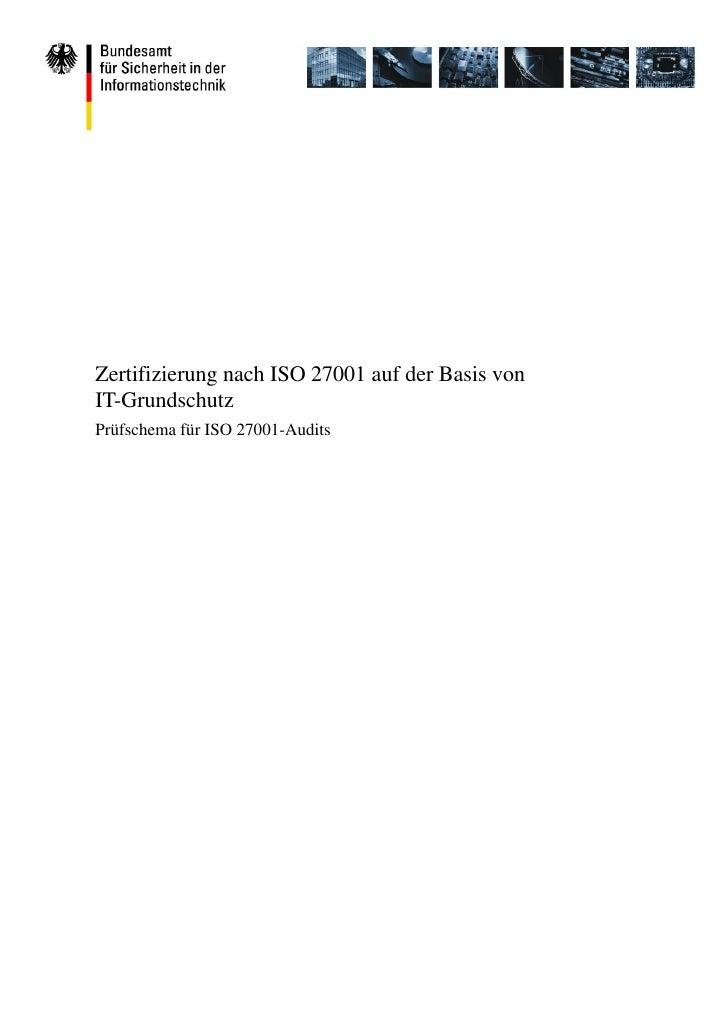 Zertifizierung nach ISO 27001 auf der Basis von IT-Grundschutz Prüfschema für ISO 27001-Audits