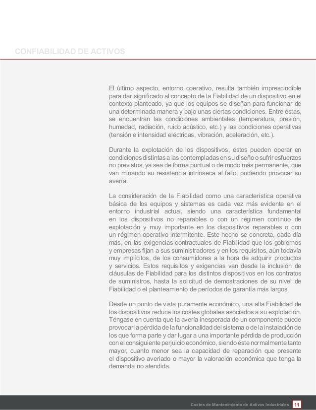 11Costes de Mantenimiento de Activos Industriales El último aspecto, entorno operativo, resulta también imprescindible con...