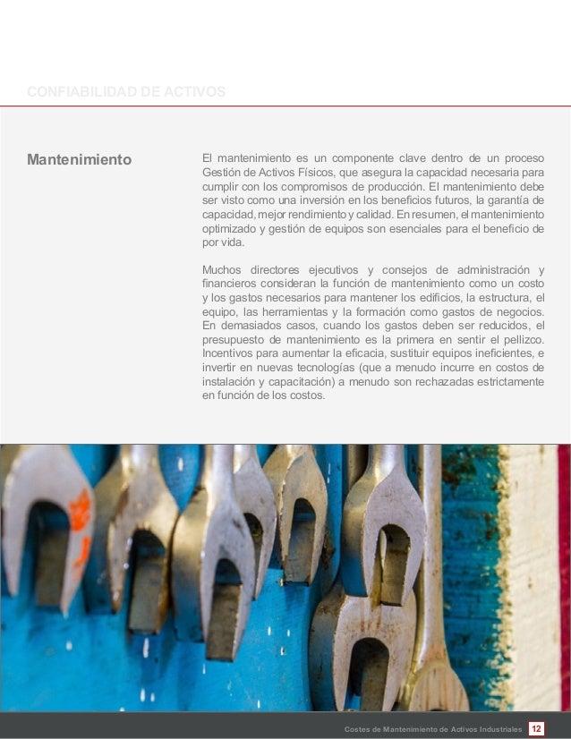 12Costes de Mantenimiento de Activos Industriales El mantenimiento es un componente clave dentro de un proceso Gestión de ...